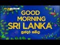 Good Morning Sri Lanka 15-12-2018
