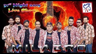 31ST NIGHT LIVE SHOW 2018 WITH MILAGRO 06-01-2019